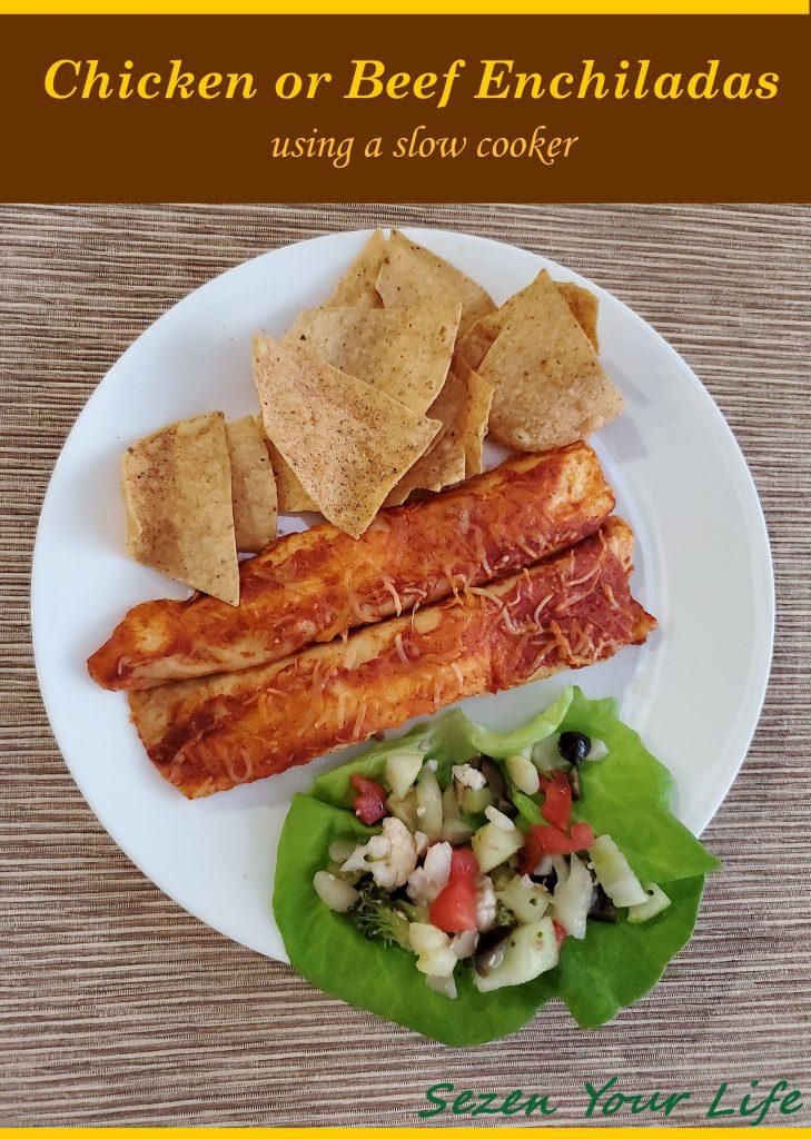 Chicken or Beef Enchiladas by Sarah Franzen
